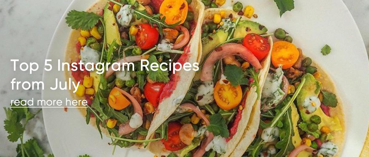 Top 5 Instagram recipes July