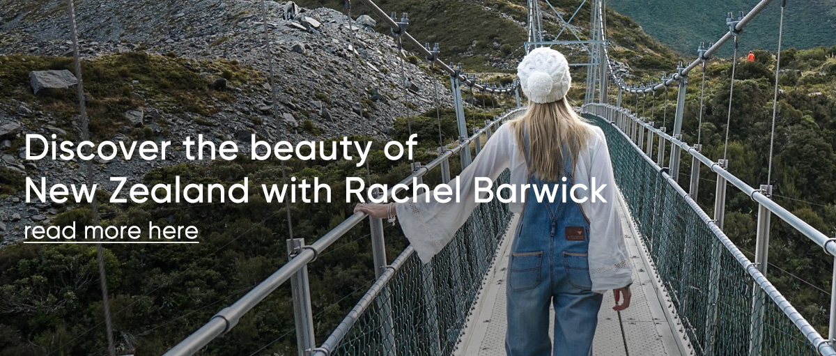 Discover the beauty of New Zealand with Rachel Barwick